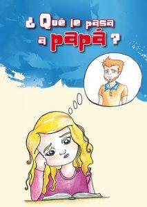 Presentación de ¿Qué le pasa a papá? y ¿Qué le pasa a mamá?