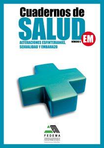 Cuaderno de Salud Nº6 Alteraciones esfinterianas, sexualidad y embarazo