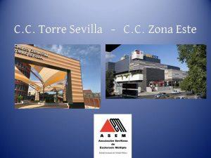 Jornada Informativa en C.C. Torre Sevilla y C.C. Zona Este